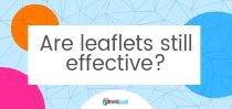Are leaflets still effective